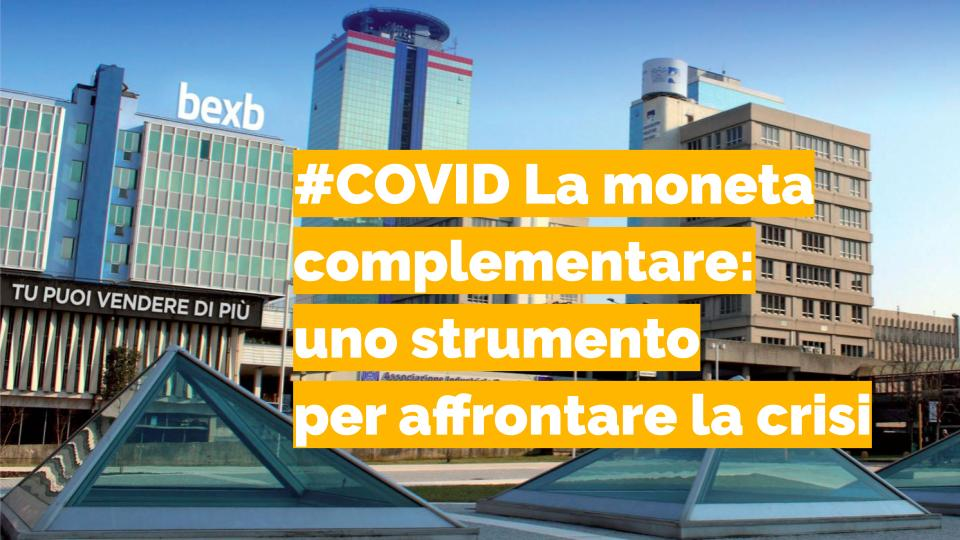 #COVID La moneta complementare: uno strumento per affrontare la crisi