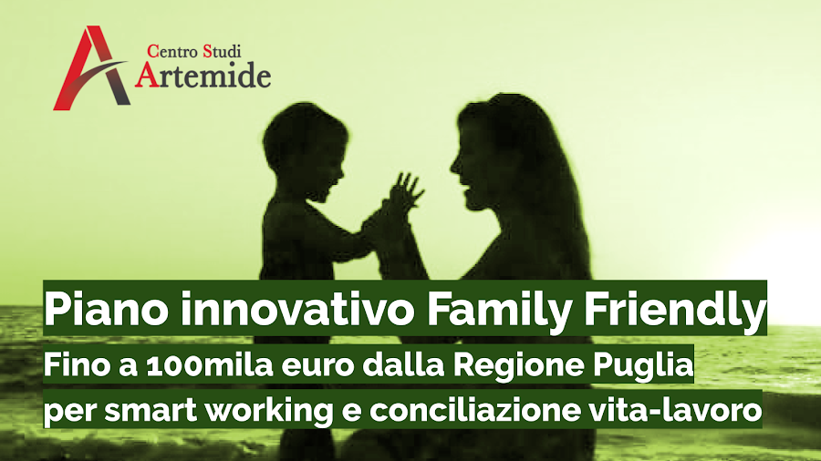 Piano innovativo Family Friendly